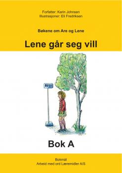 Are og Lene - Bok A - Lene går seg vill