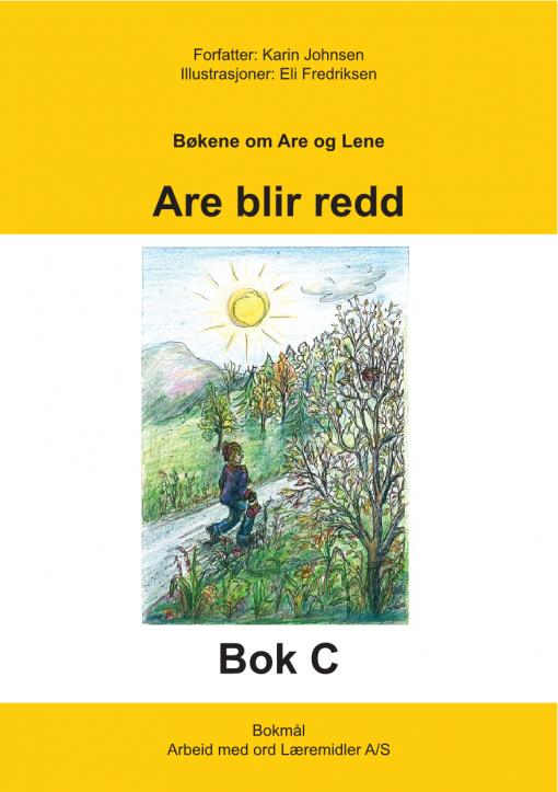 Are og Lene - Bok C - Are blir redd