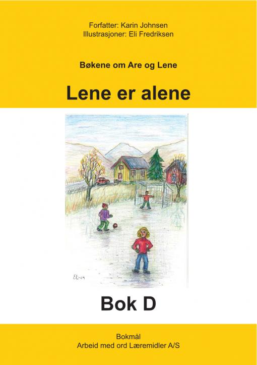 Are og Lene - Bok D - Lene er alene