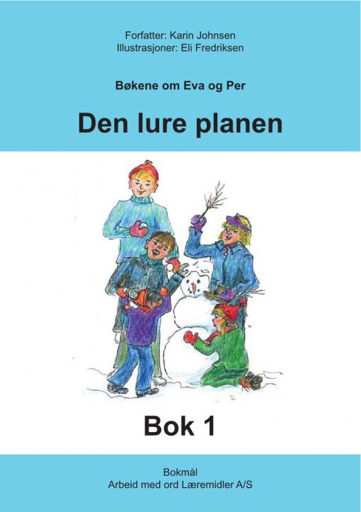 Eva og Per - Bok 1 - de slemme guttene