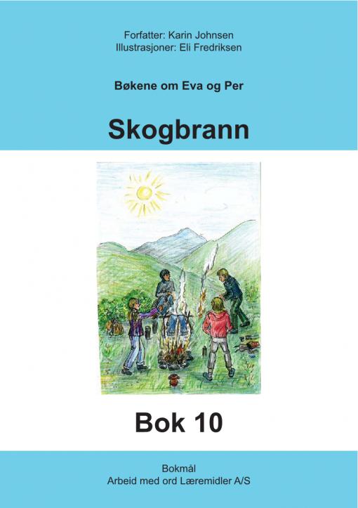 Eva og Per - Bok 10 - Skogbrann