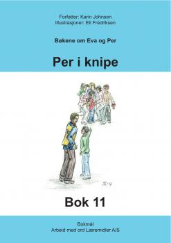 Eva og Per - Bok 11 - per i knipe