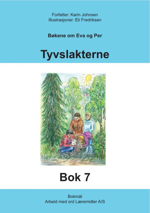 Eva og Per - Bok 7 - tyvslakterne