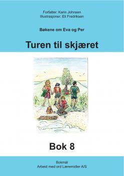 Eva og Per - Bok 8 - turen til skjæret