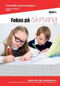 Fokus på skriving - hefte 1 - bokmål