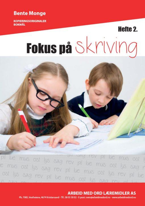 Fokus på skriving - hefte 2 - bokmål