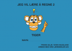 Jeg vil lære å regne - Tiger - Bokmål