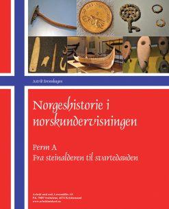 Norgeshistorie i norskundervisningen - Perm A