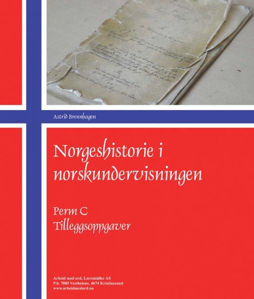 Norgeshistorie i norskundervisningen - Perm C