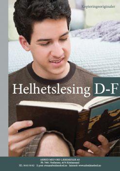 Helhetslesing - D-F