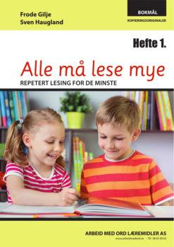 Alle må lese mye - Hefte 1 - bokmål