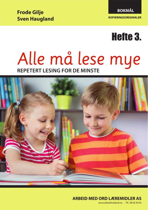 Alle må lese mye - Hefte 3 - bokmål