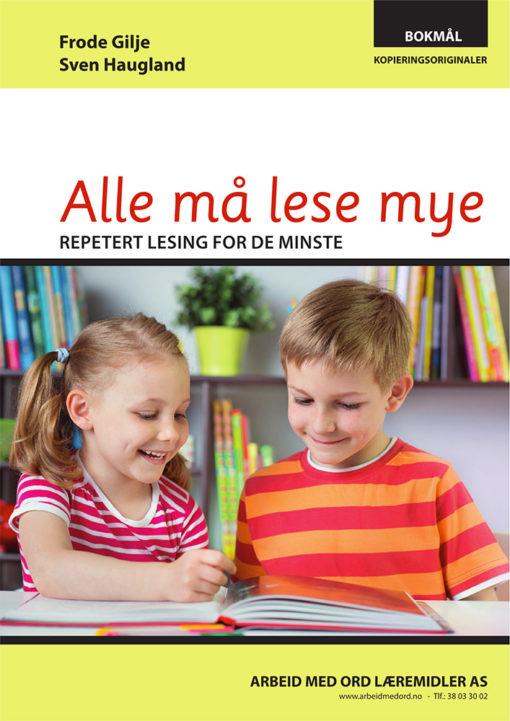 Alle må lese mye - bokmål